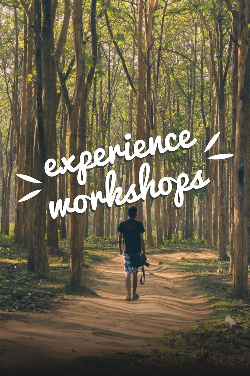 Experience Workshops
